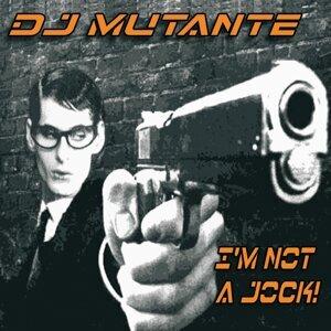 Dj Mutante 歌手頭像