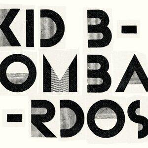 Kid Bombardos 歌手頭像