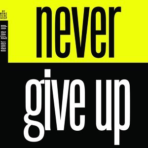 Mr. Never Give Up 歌手頭像