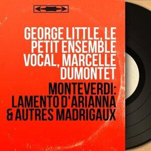 George Little, Le Petit ensemble vocal, Marcelle Dumontet 歌手頭像