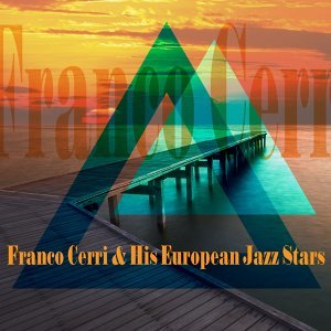 Franco Cerri and His European Jazz Stars 歌手頭像