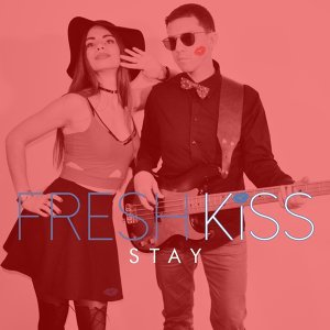Fresh Kiss 歌手頭像