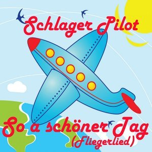 Schlager Pilot 歌手頭像