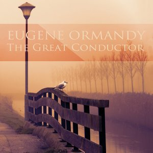 Eugene Ormandy, Philadelphia Orchestra, Leonard Rose 歌手頭像
