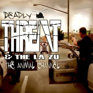 Deadly Threatz and the LA Zu 歌手頭像