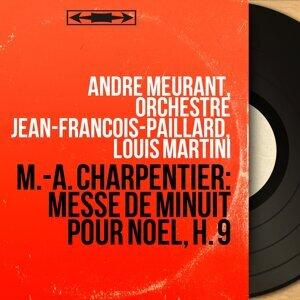 André Meurant, Orchestre Jean-François-Paillard, Louis Martini 歌手頭像