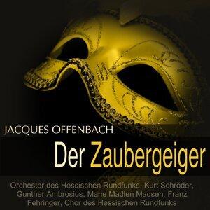 Orchester des Hessischen Rundfunks, Kurt Schröder, Gunther Ambrosius, Marie Madlen Madsen 歌手頭像