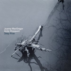 Joanna MacGregor, Andy Sheppard