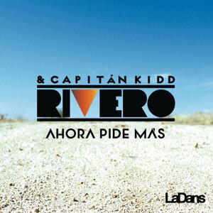 Rivero & Capitan Kidd