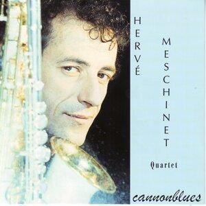Herve Meschinet Quartet 歌手頭像
