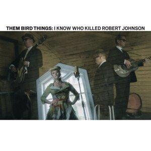 Them Bird Things 歌手頭像