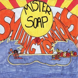 Mister Soap And The Smiling Tomatoes 歌手頭像