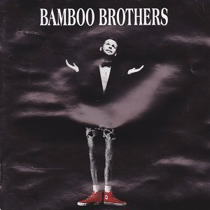 Bamboo Brothers 歌手頭像