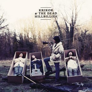 Krikor & The Dead Hillbillies 歌手頭像