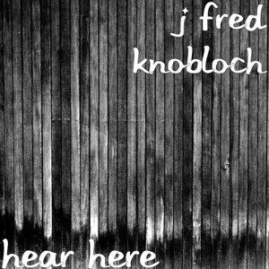 J Fred Knobloch 歌手頭像