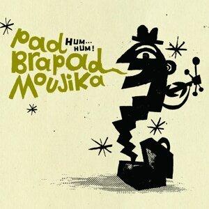 Pad Brapad Moujika 歌手頭像