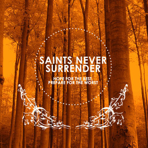 Saints Never Surrender