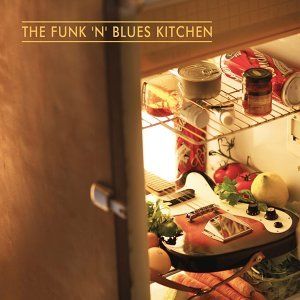 The Funk 'n' Blues Kitchen 歌手頭像