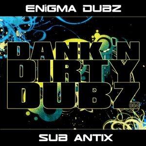 Enigma Dubz, Sub Antix 歌手頭像