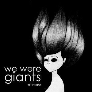 We Were Giants 歌手頭像
