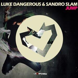Luke Dangerous, Sandro Slam 歌手頭像