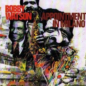 Bobby Watson 歌手頭像