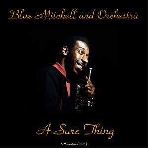 Blue Mitchell and Orchestra 歌手頭像