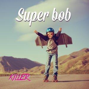 Super Bob