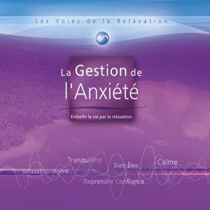 Les voies de la relaxation: la gestion de l'anxiété 歌手頭像