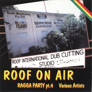 Roof on air (ragga party pt.4) 歌手頭像