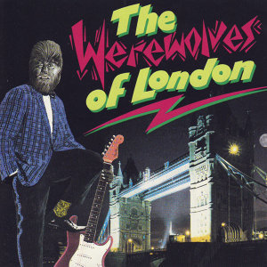 The Werewolves Of London 歌手頭像
