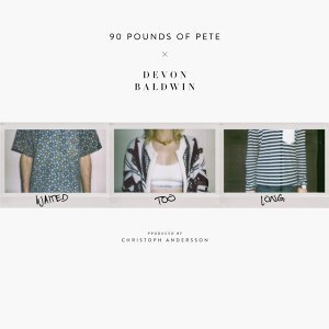 90 Pounds of Pete & Devon Baldwin 歌手頭像