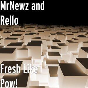 MrNewz & Rello 歌手頭像