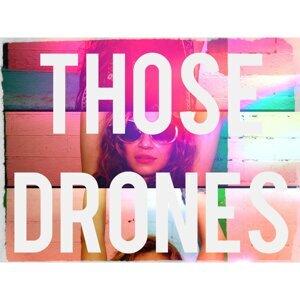 Those Drones 歌手頭像