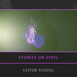 Lester Young & His Band, Lester Young & Orchestra, Lester Young Quartet, Lester Young & His Orchestra 歌手頭像