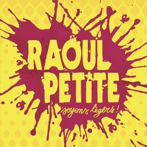 Raoul Petite 歌手頭像