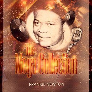 Frankie Newton & His Orchestra 歌手頭像