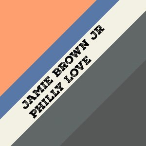 Jamie Brown Jr 歌手頭像