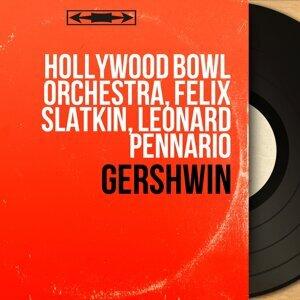 Hollywood Bowl Orchestra, Felix Slatkin, Leonard Pennario 歌手頭像