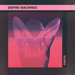 Empire Machines 歌手頭像