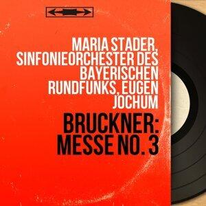 Maria Stader, Sinfonieorchester des Bayerischen Rundfunks, Eugen Jochum 歌手頭像