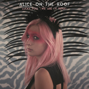 Alice on the roof 歌手頭像