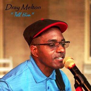 Dray Melton 歌手頭像