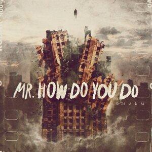 Mr.HowDoYouDo 歌手頭像