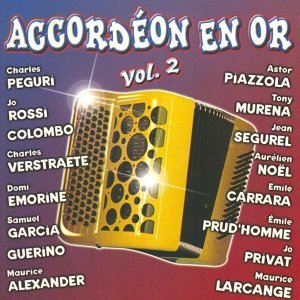Accordéon en or, vol. 2 歌手頭像