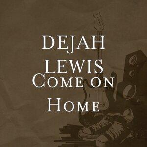Dejah Lewis 歌手頭像