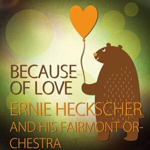 Ernie Heckscher and His Fairmont Orchestra 歌手頭像