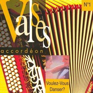 Valses accordéon : voulez-vous danser, vol. 1 歌手頭像