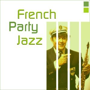 French party jazz 歌手頭像