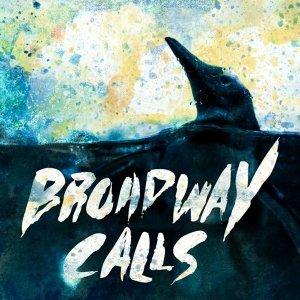 Broadway Calls 歌手頭像